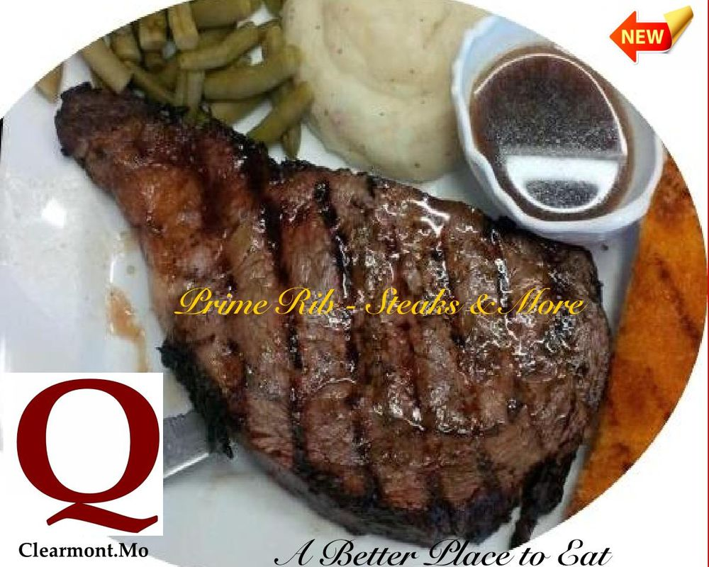 The Q Steakhouse Restaurant: 225 W 1st St, Clearmont, MO