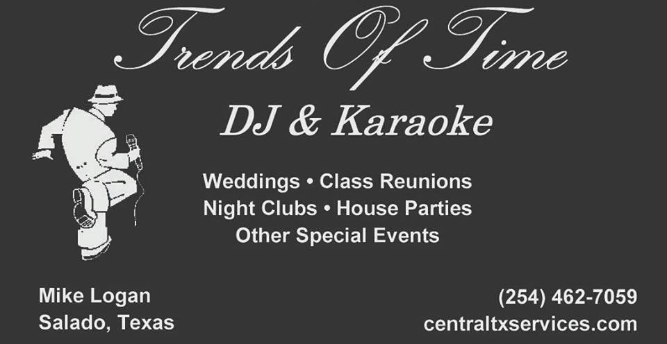 Trends of Time Dj & Karaoke: Salado, TX