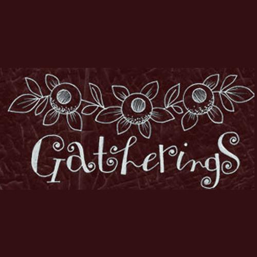 Gatherings