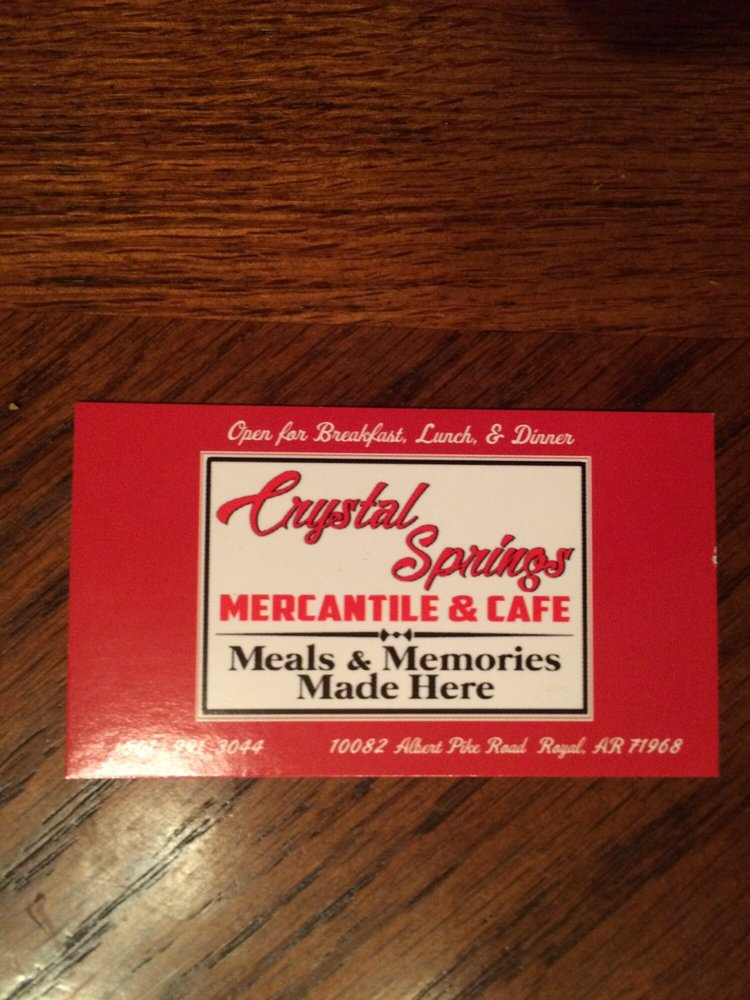 Crystal Springs Mercantile & Cafe: 10082 Albert Pike Rd, Royal, AR