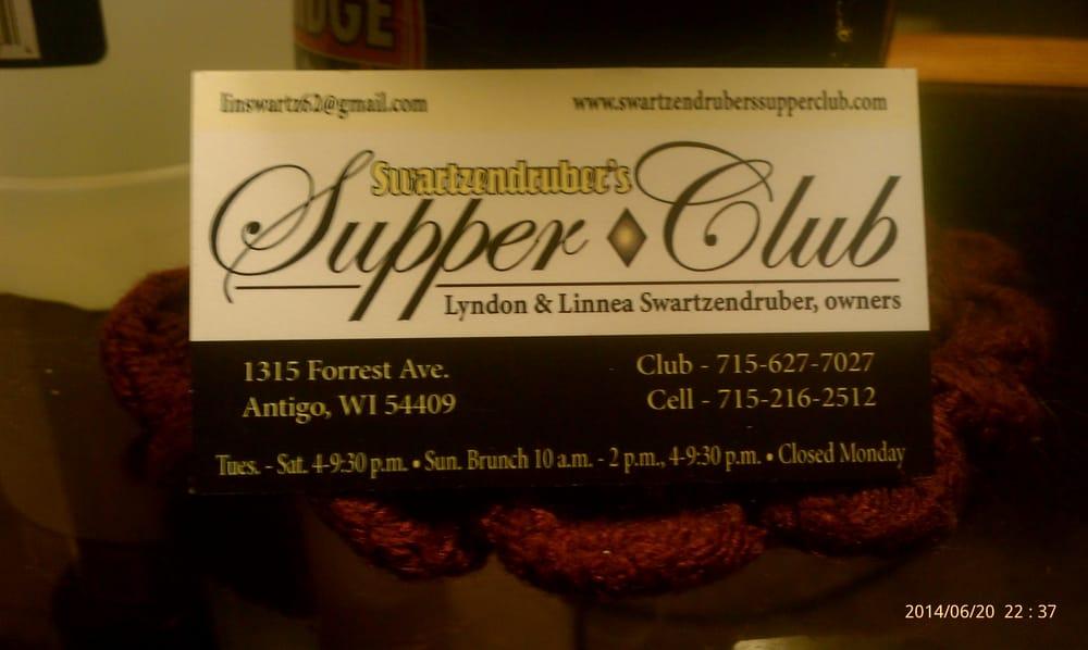 Swartzendruber's Supper Club: 1315 Forrest Ave, Antigo, WI