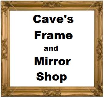 Cave's Frame & Mirror Shop