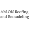 AM.ON Roofing And Remodeling