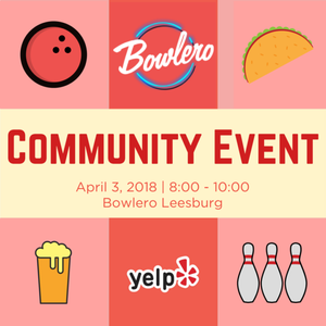 Community Event: Yelp Bowls You Over @ Bowlero Leesburg