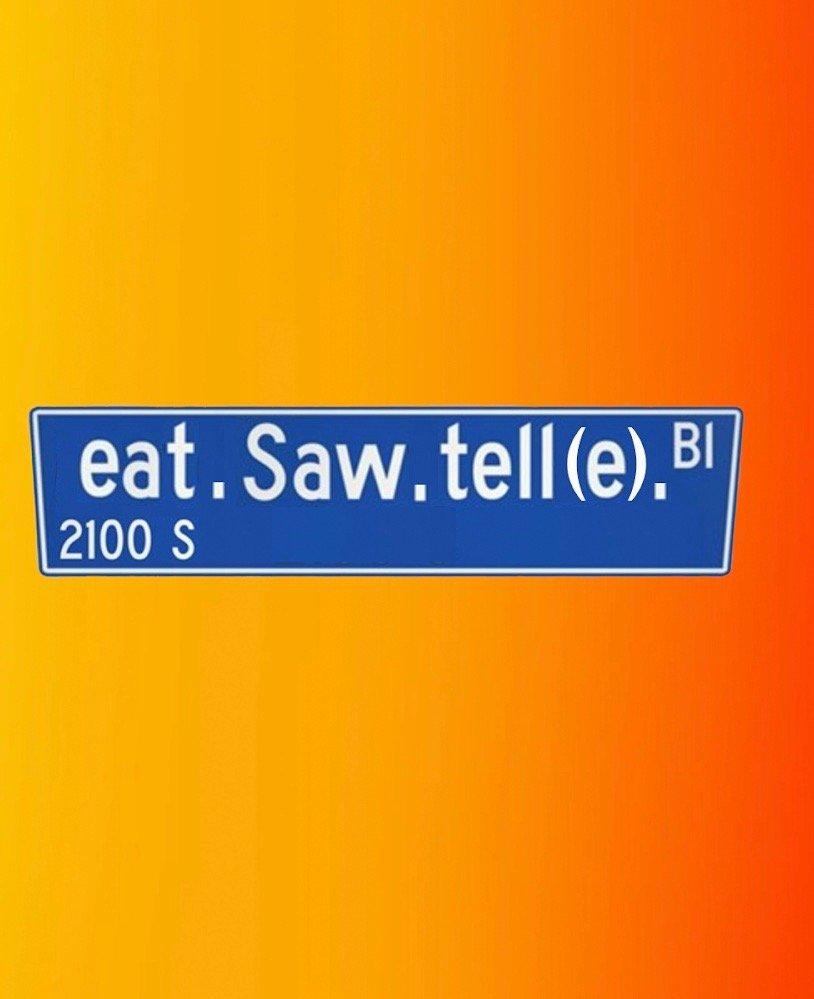 EatSawTell E.